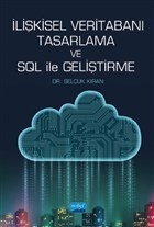 İlişkisel Veritabanı Tasarlama ve SQL ile Geliştirme
