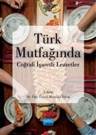 Türk Mutfağında Coğrafi İşaretli Lezzetler