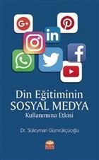 Din Eğitiminin Sosyal Medya Kullanımına Etkisi