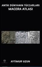 Antik Dünyanın Tüccarları Macera Atlası