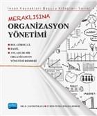 Meraklısına Organizasyon Yönetimi