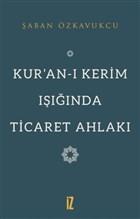 Kur'an-ı Kerim Işığında Ticaret Ahlakı