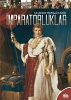 İlk Çağ'dan Yakın Çağ'a Büyük İmparatorluklar