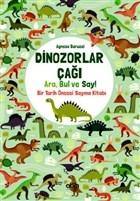Dinozorlar Çağı: Ara, Bul ve Say!