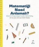 Matematiği Nasıl Anlamalı?