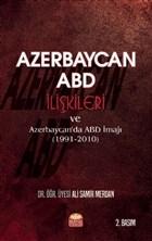 Azerbaycan - ABD İlişkileri ve Azerbaycan'da ABD İmajı (1991-2010)