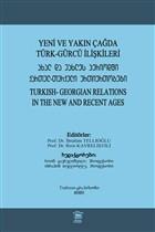 Yeni ve Yakın Çağda Türk-Gürcü İlişkileri
