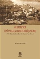 Of Kazası'nda Dini Yapılar ve Görevlileri (1691-1833)