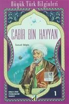 Cabir Bin Hayyan - Büyük Türk Bilginleri 1