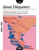 Sanat Dünyamız İki Aylık Kültür ve Sanat Dergisi Sayı: 181 Mart-Nisan 2021