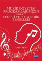 Müzik Öğretim Programlarımızın Felsefi ve Sosyolojik Temelleri