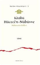 Kitabü Hüceci'n-Nübüvve - Nübüvvetin Delilleri