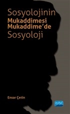 Sosyolojinin Mukaddimesi - Mukaddime'de Sosyoloji