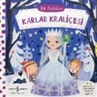 Karlar Kraliçesi - İlk Öyküler