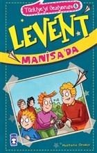 Levent Manisa'da / Türkiye'yi Geziyorum 6
