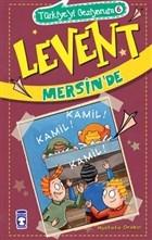 Levent Mersin'de / Türkiye'yi Geziyorum 6