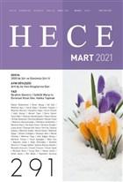 Hece Aylık Edebiyat Dergisi Sayı: 291 Mart 2021