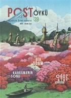 Post Öykü İki Aylık Öykü Dergisi Sayı: 39 Mart - Nisan 2021