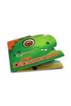 Ben Dinozorum - İlk Kitaplarım 0-3 Yaş