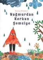 Yağmurdan Korkan Şemsiye