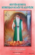 Seyyid Kureyş Kureyşan Ocağı ve Alevilik