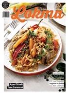 Lokma Aylık Yemek Dergisi Sayı: 76 Mart 2021