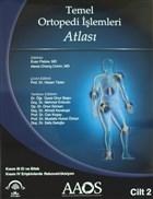 Temel Ortopedi İşlemleri Atlası 2.Cilt