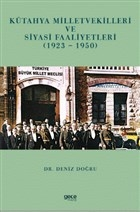 Kütayha Milletvekilleri ve Siyasi Faaliyetleri (1923-1950)