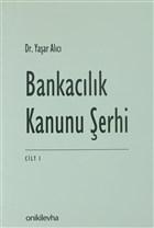 Bankacılık Kanunu Şerhi Cilt 1