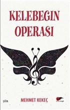 Kelebeğin Operası