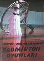 Öğrenme - Öğretme Sürecinde Badminton Oyunları