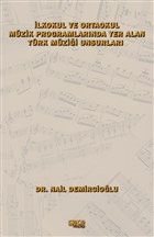 İlkokul ve Ortaokul Müzik Programlarında Yer Alan Türk Müziği Unsurları
