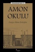 Amon Okulu - Karanlıktaki Işık 1