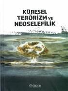 Küresel Terörizm ve Neoselefilik