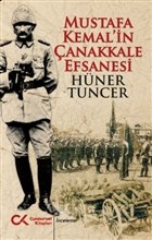 Mustafa Kemal'in Çanakkale Efsanesi