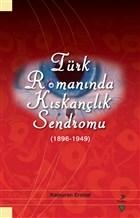 Türk Romanında Kıskançlık Sendromu (1896-1949)