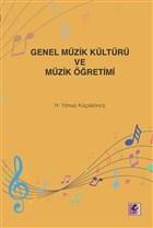 Genel Müzik Kültürü ve Müzik Öğretimi