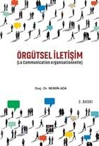 Örgütsel İletişim (La Communication Organisationnelle)