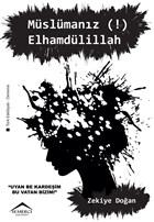 Müslümanız! Elhamdülillah
