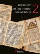 Koç Üniversitesi Suna Kıraç Kütüphanesi Yazmalar Kataloğu 2