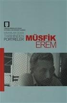 Müşfik Erem - Mimarlar Odası Tarihinden Portreler