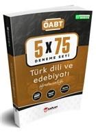 2021 ÖABT Türk Dili ve Edebiyatı Öğretmenliği 5x75 Deneme Tamamı PDF Çözümlü