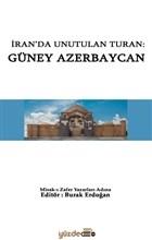 İran'da Unutulan Turan: Güney Azerbaycan