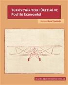 Türkiye'nin Yerli Üretimi ve Politik Ekonomisi