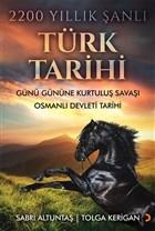 2200 Yıllık Şanlı Türk Tarihi