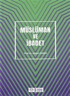 Müslüman ve İbadet