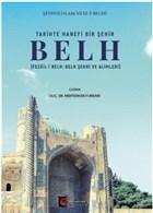 Tari·hte Hanefi· Bi·r Şehi·r: Belh