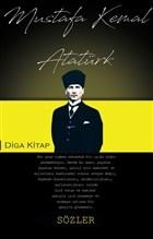 Sözler - Mustafa Kemal Atatürk