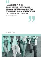 Management and Organization Strategies and Online Behavior Review Focusing Z and Y Generations of The New Millennium