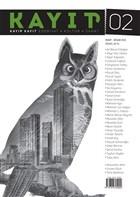 Kayıp Kayıt Edebiyat Kültür ve Sanat Dergisi Sayı: 2 Mart - Nisan 2021